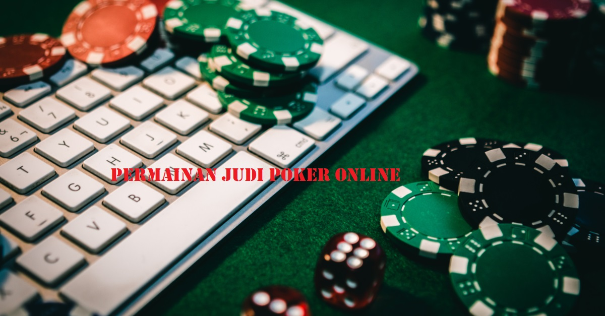 Way To Take Poker Online Strategy And Win The Game – Gambling